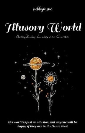 Illusory World  by nobbymine