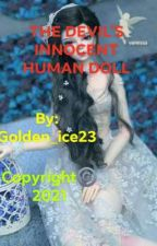 The Devils Innocent Human Doll ni golden_ice23