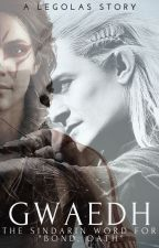 Gwaedh [Legolas Love Story] - COMPLETED by MoonStoneAndStars