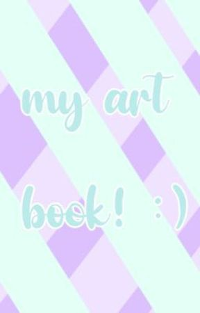 My Art Book!! by GuardianBlock