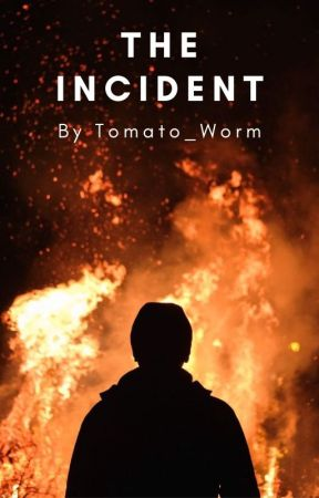The Incident by Tomato_Worm