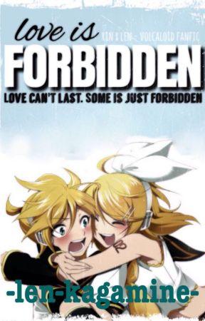 Rin X Len (Love Is Forbidden, vocaloid fanfic.) by BEN---drowned