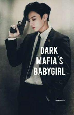 DARK MAFIA'S BABYGIRL   JJK by Babylovesuga