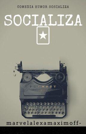 Socializa by marvelalexamaximoff-