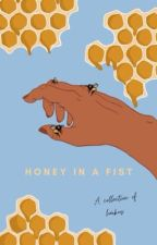 Honey in a Fist by theletter-L