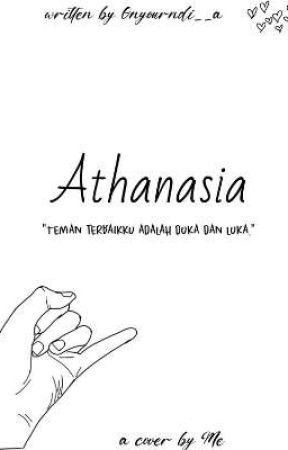 Athanasia [END] by onyourndi__a