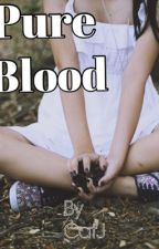 Pure Blood by BlackCherryChaos