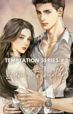 Temptation Series #2: Liam Trinidad [On-Going] by ackewrites
