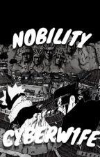 Nobility | 𝙑𝙖𝙧𝙞𝙤𝙪𝙨! 𝙉𝙖𝙧𝙪𝙩𝙤 𝙭 𝙍𝙚𝙖𝙙𝙚𝙧 by SASUKESM1STRESS