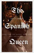The Spanish Queen by BryGubler