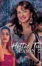 My hottie tutor - Season 2 by Niharfiction1