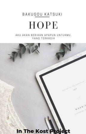 HOPE ; COLOURS PROJECT ๑ Bakugou Katsuki × Readers by DloriYSan