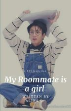 my roommate is a girl  by aquarian_author