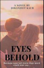 Eyes Behold  by Joban_03