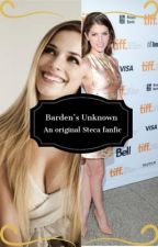 Barden's Unknown (Steca FanFic) by KimberlyPillelele