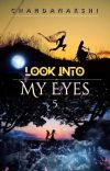 LOOK INTO MY EYES - 5 cover