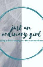 Just an ordinary girl by oluwafirewamiri000