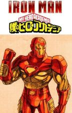 Iron Man: My Hero Academia Season 1 by Fireheartsage