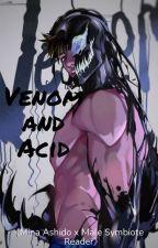 Venom and Acid《Mina Ashido x Male Symbiote Reader》 by ShallotStudioz