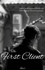 The First Client | Ongoing oleh idshevt