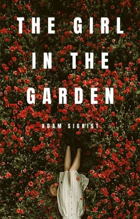 The Girl in the Garden by sigrist
