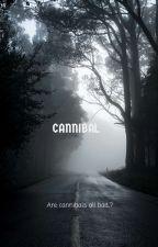 Cannibal  by Kcrisp08