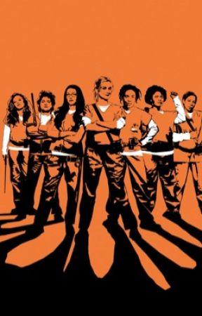 Orange Is The New Black (Multifandom) by fuckboy_cagayo