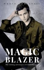MAGICBLAZER by maaakro2
