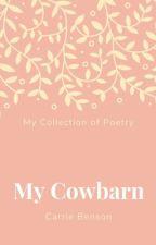 My Cowbarn {Poetry} by Cowbarn15