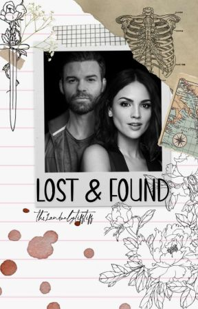 Lost & Found ➳ E. Mikaelson by the1andonlytifftiff