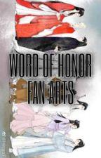 WORD OF HONOR FAN ARTS by ishaz_ellax