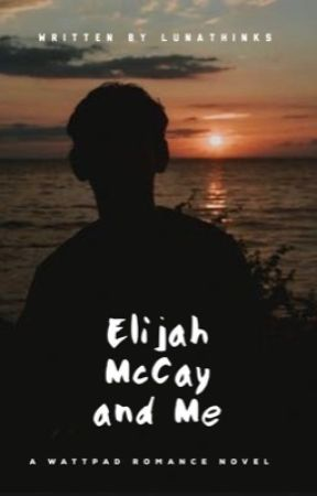 Elijah McCay and Me  by LunaThinks