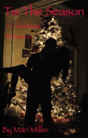 Tis the Season: A Christmas Romance by mangomonkey13
