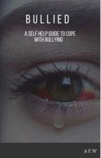 'Bullied' a self help guide  by darkestmatter133