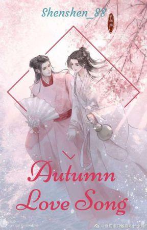 Autumn Love Song (Wenzhou)  by Shenshen_88