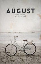 august | hs au by -abbywrites