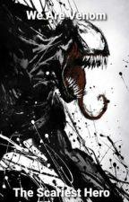 We Are Venom, The Scariest Hero (Male Venom Reader x Invincible) by FangedHyena