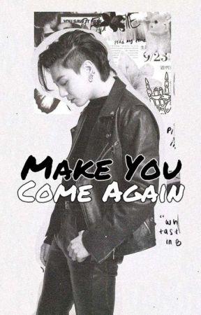 Make You Come Again [KookMin] by yoonseokcity