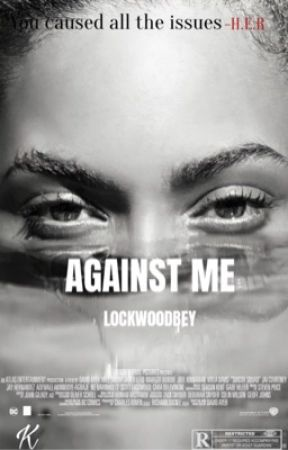 AGAINST ME by L0CKW00DBEY