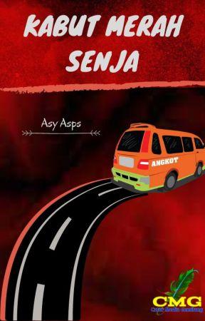 KABUT MERAH SENJA (Novelet) by ASY_ASPS