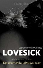 LOVESICK Jenlisa x Reader by ImJustWalking9