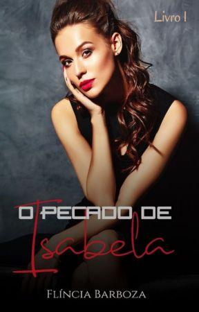 O pecado de Isabela by FlinciaBarboza1