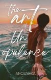 The Art of Unopulence cover