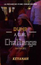 #DumpAGirlChallenge [FR] par Illcash9194