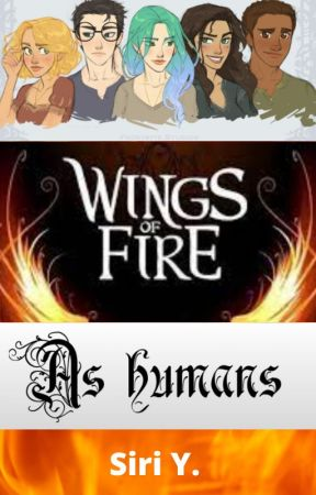 Wings of Fire : As humans by HiJug6789