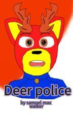 Deer police by gaywinterUwU