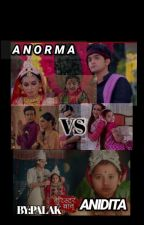 ANORMA VS ANIDITA by palak_k18