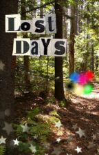Lost Days (Power Rangers Next-generation story) by LaFaye873