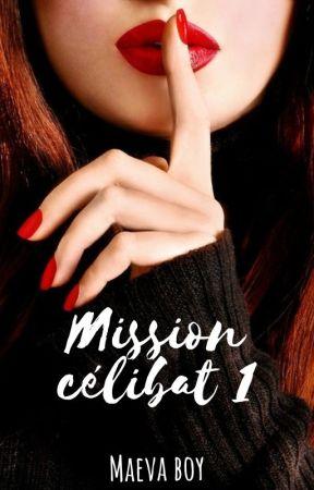 Mission célibat [En cours] by MaevaAndStories