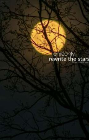 Rewrite The Stars by jenreonly